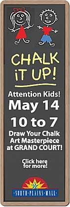 Chalk It Up- South Plains Mall, May 14